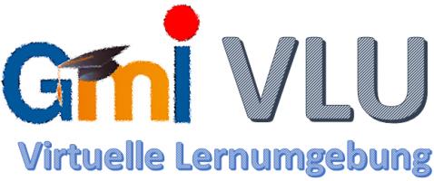 GMI Virtuelle Lernumgebung (GMI VLU)